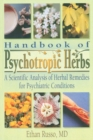 Handbook of Psychotropic Herbs : A Scientific Analysis of Herbal Remedies for Psychiatric Conditions - eBook