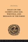 Essays on the Sacred Language, Writings, and Religion of the Parsis - eBook