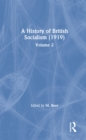 A History of British Socialism : Volume 2 - eBook