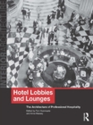 Hotel Lobbies and Lounges : The Architecture of Professional Hospitality - eBook