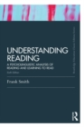Understanding Reading : A Psycholinguistic Analysis of Reading and Learning to Read, Sixth Edition - eBook