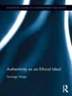Authenticity as an Ethical Ideal - eBook