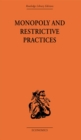 Monopoly and Restrictive Practices - eBook