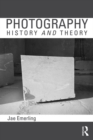 Photography: History and Theory - eBook