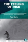 The Feeling of Risk : New Perspectives on Risk Perception - eBook