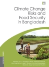 Climate Change Risks and Food Security in Bangladesh - eBook