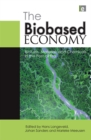 The Biobased Economy : Biofuels, Materials and Chemicals in the Post-oil Era - eBook