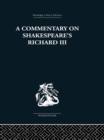 Commentary on Shakespeare's Richard III - eBook
