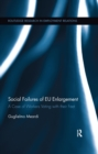 Social Failures of EU Enlargement : A Case of Workers Voting with their Feet - eBook