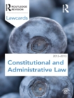 Constitutional and Administrative Lawcards 2012-2013 - eBook