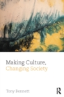 Making Culture, Changing Society - eBook