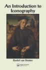 An Introduction to Iconography : Symbols, Allusions and Meaning in the Visual Arts - eBook