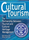 Cultural Tourism : The Partnership Between Tourism and Cultural Heritage Management - eBook