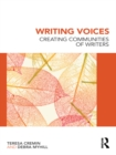 Writing Voices : Creating Communities of Writers - eBook