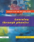 Literacy Play for the Early Years Book 4 : Learning Through Phonics - eBook
