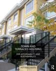 Town and Terraced Housing : For Affordability and Sustainability - eBook