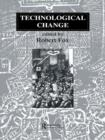 Technological Change : Methods and Themes in the History of Technology - eBook