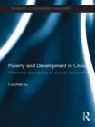Poverty and Development in China : Alternative Approaches to Poverty Assessment - eBook