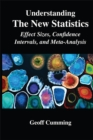 Understanding The New Statistics : Effect Sizes, Confidence Intervals, and Meta-Analysis - eBook