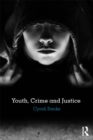 Youth, Crime and Justice - eBook
