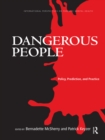 Dangerous People : Policy, Prediction, and Practice - eBook