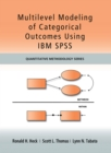 Multilevel Modeling of Categorical Outcomes Using IBM SPSS - eBook