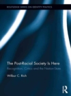 The Post-Racial Society is Here : Recognition, Critics and the Nation-State - eBook