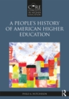A People's History of American Higher Education - eBook