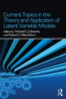 Current Topics in the Theory and Application of Latent Variable Models - eBook