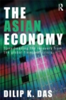 The Asian Economy : Spearheading the Recovery from the Global Financial Crisis - eBook