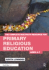The Complete Multifaith Resource for Primary Religious Education : Ages 4-7 - eBook