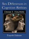 Sex Differences in Cognitive Abilities : 4th Edition - eBook