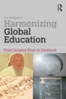 Harmonizing Global Education : From Genghis Khan to Facebook - eBook