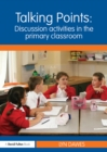 Talking Points: Discussion Activities in the Primary Classroom - eBook