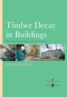 Timber Decay in Buildings : The Conservation Approach to Treatment - eBook