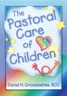 The Pastoral Care of Children - eBook