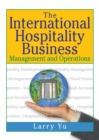 The International Hospitality Business : Management and Operations - eBook