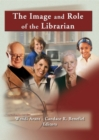 The Image and Role of the Librarian - eBook