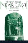 The Ancient Near East : c.3000-330 BC (2 volumes) - eBook