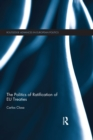 The Politics of Ratification of EU Treaties - eBook