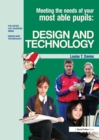 Meeting the Needs of Your Most Able Pupils in Design and Technology - eBook