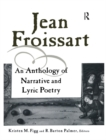 Jean Froissart : A Dual Language Anthology - eBook