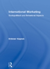 International Marketing : Sociopolitical and Behavioral Aspects - eBook