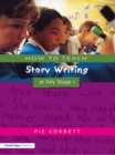 How to Teach Story Writing at Key Stage 1 - eBook