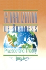 Globalization of Business : Practice and Theory - eBook