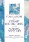 Foundations for a Feminist Restructuring of the Academic Disciplines - eBook
