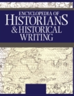 Encyclopedia of Historians and Historical Writers - eBook
