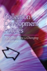 Collection Development Policies : New Directions for Changing Collections - eBook
