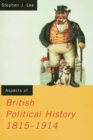 Aspects of British Political History 1815-1914 - eBook