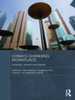 China's Changing Workplace : Dynamism, diversity and disparity - eBook